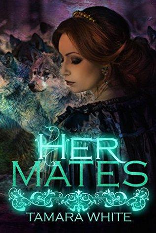 Her Mates (Wolf Trials, #1)