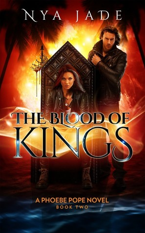 The Blood of Kings (Phoebe Pope, #2)