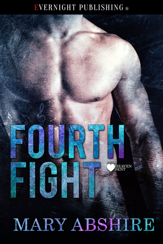 Fourth Fight (Heaven Sent #4)