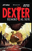 Dexter rumbo al sur (Dexter Down Under #1-5)
