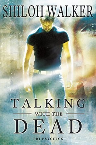 Talking With the Dead: Prequel (The FBI Psychics)