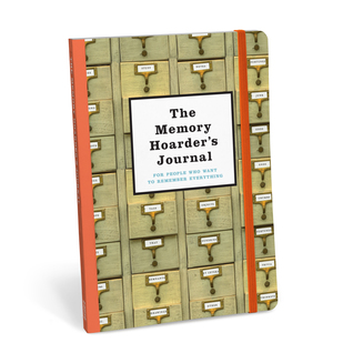 The Memory Hoarder's Journal: For People Who Want to Remember Everything