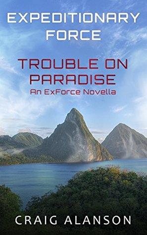 Trouble on Paradise by Craig Alanson