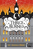 Thrice Burned (A Portia Adams Adventure Book 2)