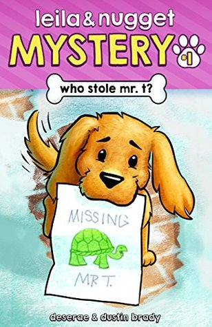 Who Stole Mr. T? by Deserae Brady