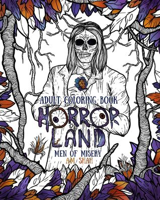 Adult Coloring Book Horror Land: Men of Misery