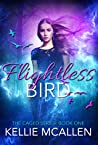 Flightless Bird (The Caged, #1)