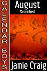 Scorched  (Calendar Boys, #8)