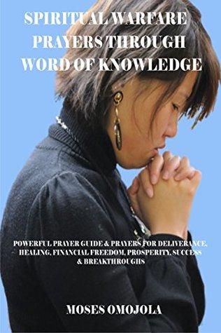 Spiritual Warfare Prayers Through Word Of Knowledge