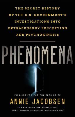 Phenomena: The Secret History of the U S  Government's