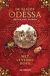 De kleine Odessa - Het Levende Boek (De Kleine Odessa #1)