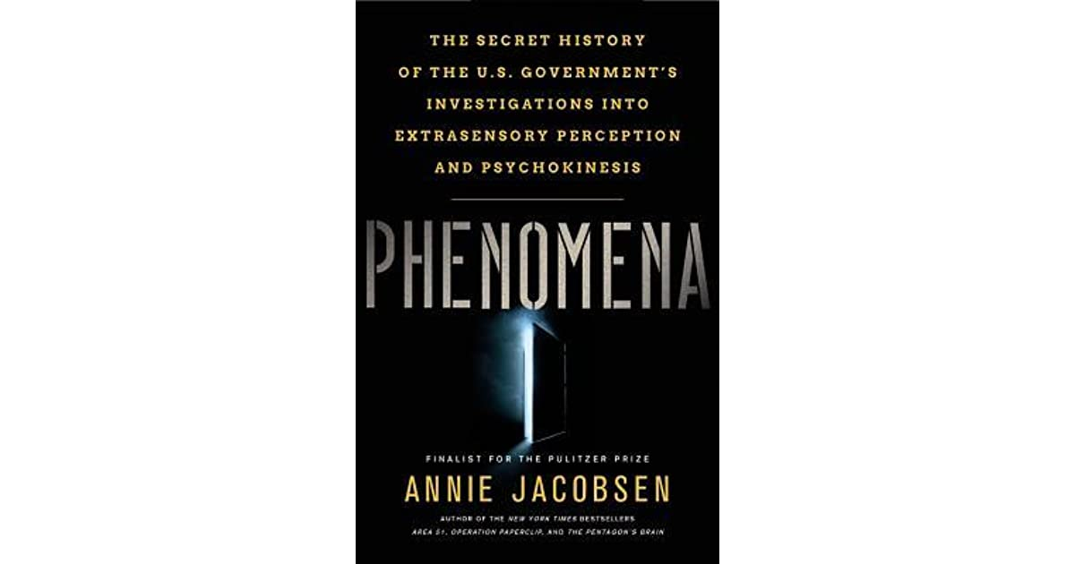 Phenomena: The Secret History of the U S  Government's