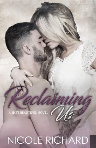 Reclaiming Us (She's Beautiful, #3)