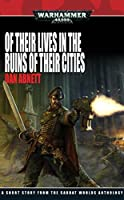 Of Their Lives in the Ruins of Their Cities (Gaunt's Ghosts)