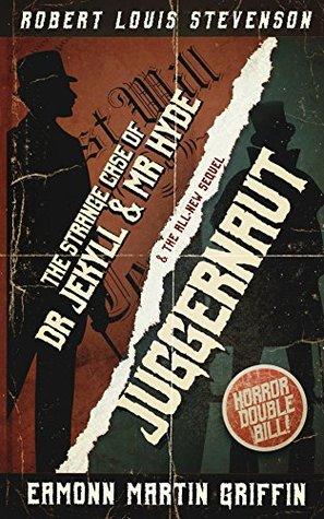 The Strange Case of Dr Jekyll and Mr Hyde / Juggernaut