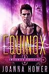 Equinox (Encounter Series #2)