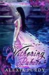 The Withering Palace (A Dark Faerie Tale #0.1)