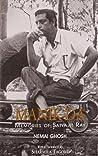 Manik Da: Memories Of Satyajit Ray