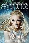 Shadow Ice (Darkling Chronicles #4)