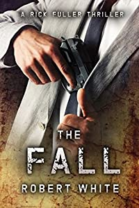 The Fall (Rick Fuller #3)
