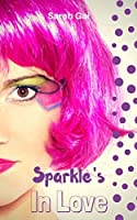 Sparkles In Love: Romantic Comedy/ Chick lit/ Curvy Girl Series. (Sparkles Book Club 1)