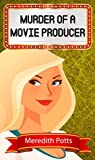 Murder of a Movie Producer (Hope Hadley #8)