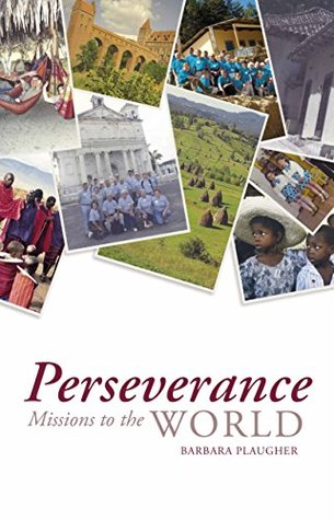 Perseverance Missions to the World