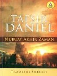 Tafsir Daniel: Nubuat Akhir Zaman
