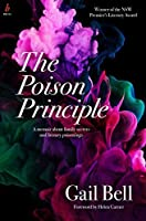 THE POISON PRINCIPLE: A memoir about family secrets and literary poisonings