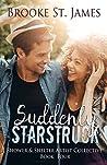 Suddenly Starstruck (Shower & Shelter Artist Collective #4)
