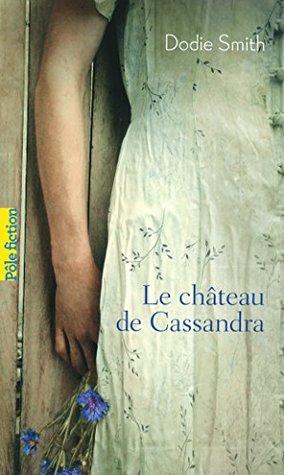 Le château de Cassandra (Pôle fiction t. 84)