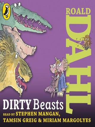 Dirty Beasts: Unabridged (Puffin audiobooks)