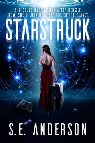 Starstruck (Starstruck, #1) by S E  Anderson