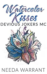 Watercolor Kisses (Devious Jokers MC Book 1)
