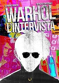 Warhol - L'intervista