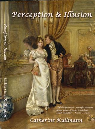 Perception & Illusion: A Regency Novel