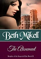 The Atonement (Knights of the Imperial Elite #2)