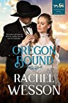 Oregon Bound (Trails of the Heart, #1)