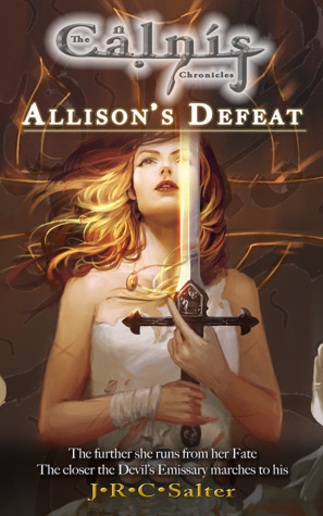 Allison's Defeat: The Calnis Chronicles