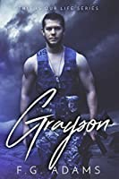 Grayson (This is Our Life Series #1)