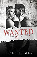Wanted: Wife 4 Navy Seals (Wanted Trilogy, #1)