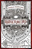 Rotherweird (Rotherweird, #1)