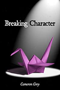 Breaking Character