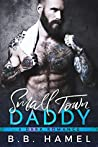 Small Town Daddy (Big Daddy, #4)