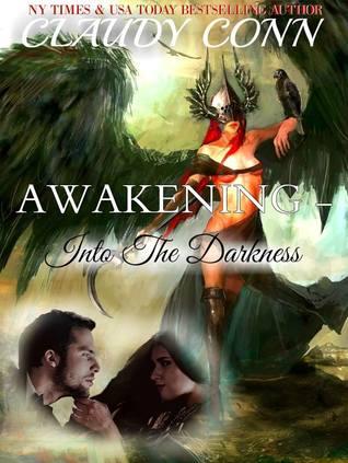 Into the Darkness (Awakening #5)