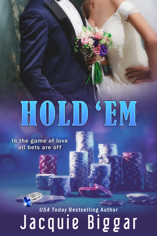 Hold 'Em by Jacquie Biggar