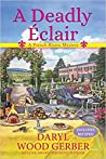 A Deadly Éclair (A French Bistro Mystery, #1)