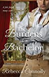 The Burdens of a Bachelor (Arrangements, #5)