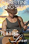 Playing at Love (Willow Valley Book 5)