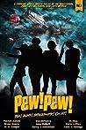 Pew! Pew! - Sex, ...